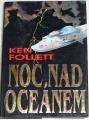 Follett Ken - Noc nad oceánem