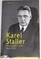 Krčál Martin - Karel Staller: Život s dvojí tváří