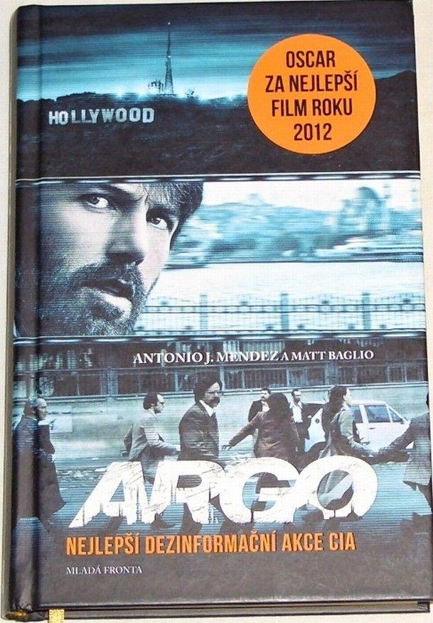 Mendez Antonio J., Baglio Matt - Argo