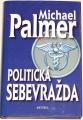 Palmer Michael - Politická sebevražda