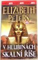 Peters Elizabeth - V hlubinách skalní říše