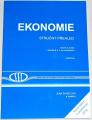 Švarcová J. a kolektiv - Ekonomie stručný přehled