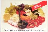 Vegetariánská jídla - Vaříme racionálně