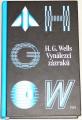 Wells Herbert George - Vynálezci zázraků