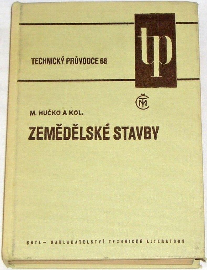 Hučko Miroslav - Zemědělské stavby