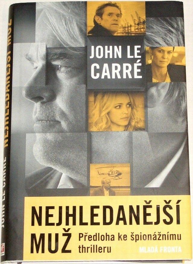 Carré John le - Nejhledanější muž