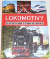 Dörflinger Michael - Lokomotivy (ilustrované dějiny techniky)
