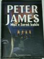 James Peter - Muž v černé kukle