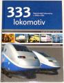 333 lokomotiv - Nejznámější lokomotivy z celého světa