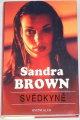 Brown Sandra - Svědkyně