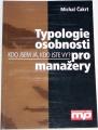 Čakrt Michal - Typologie osobnosti pro manažery