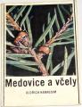 Haragsim Oldřich - Medovice a včely
