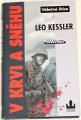 Kessler Leo - V krvi a sněhu