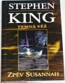 King Stephen - Temná věž VI: Zpěv Susannah