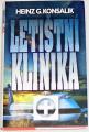 Konsalik Heinz G. - Letištní klinika