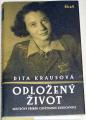 Krausová Dita - Odložený život