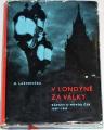 Laštovička B. - V Londýně za války