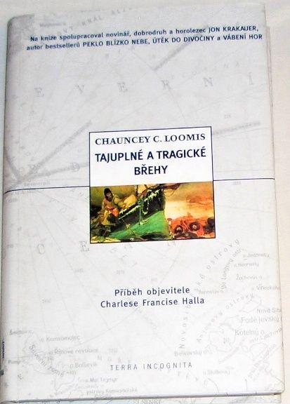 Loomis Chauncey C. - Tajuplné a tragické břehy