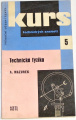 Mazurek Alois - Kurs technických znalostí 5: Technická fyzika