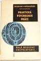 Pietrasiňski Zbigniew - Praktická psychologie práce