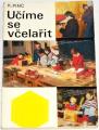 Pinc Karel - Učíme se včelařit
