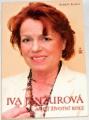 Rohál Robert - Iva Janžurová a její životní role