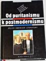 Ruland R., Bradbury M. - Od puritanismu k postmodernismu