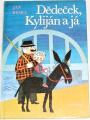 Ryska Jan - Dědeček, Kylián a já