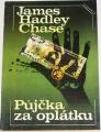 Chase James Hadley - Půjčka za oplátku