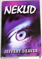 Deaver Jeffery - Neklid
