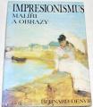 Denvir Bernard - Impresionismus Malíři a obrazy