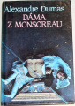 Dumas Alexandre - Dáma z Monsoreau