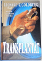 Goldberg Leonard - Transplantát