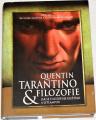 Greene Richard, Mohammad Silem - Quentin Tarantino & filozofie