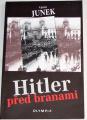 Junek Václav - Hitler před branami