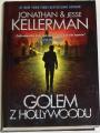 Kellerman Jonathan a Jese - Golem z Hollywoodu