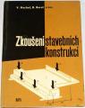 Machač V., Bareš R. - Zkoušení stavebních konstrukcí