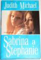 Michael Judith - Sabrina a Stephanie