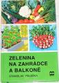 Peleška Stanislav - Zelenina na zahrádce a balkoně