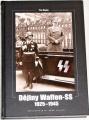 Ripley Tim - Dějiny Waffen-SS 1925 - 1945