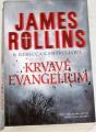Rollins James, Cantrellová Rebecca - Krvavé evangelium