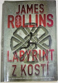 Rollins James - Labyrint z kostí