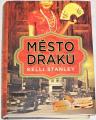 Stanley Kelli - Město draků