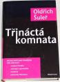 Šuleř Oldřich - Třináctá komnata