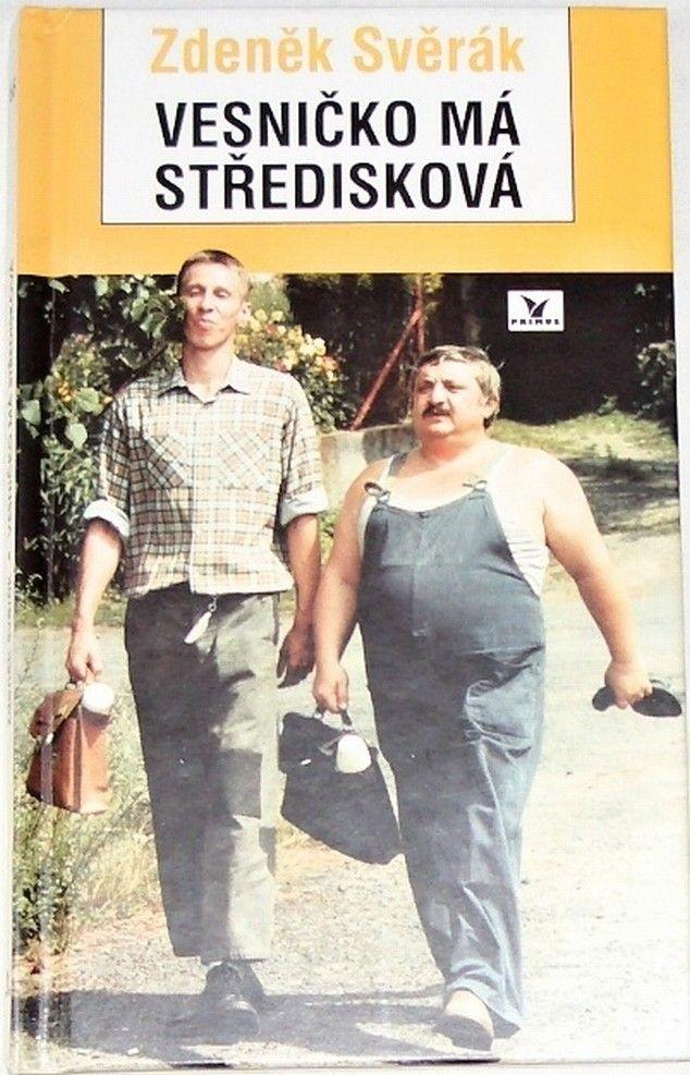 Svěrák Zdeněk - Vesničko má středisková