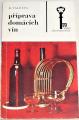 Valenta Boris - Příprava domácích vín