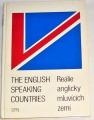 Veselý Karel - The English Speaking Countries: Reálie anglicky mlucících zemí