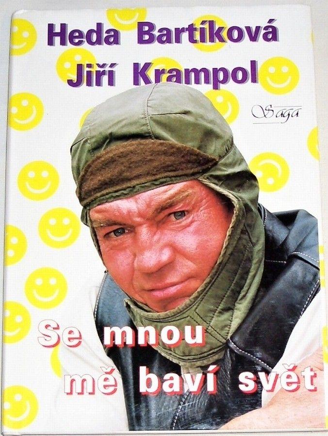 Bartíková Heda, Krampol Jiří - Se mnou mě baví svět