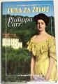 Carr Philippa - Cena za život