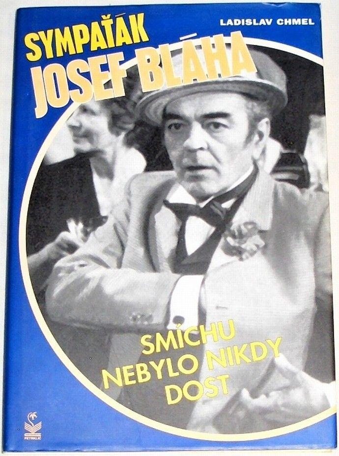 Chmel Ladislav - Sympaťák Josef Bláha